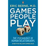 Games People Play: The Psychology of Human Relationships by Eric Berne (7-Jan-2010) Paperback