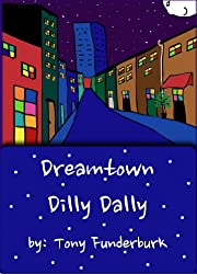 Dreamtown Dilly Dally