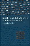 img - for Kinship and Diasporas in International Affairs book / textbook / text book