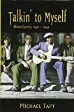 img - for Talkin' to Myself: Blues Lyrics, 1921-1942 book / textbook / text book