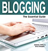 Blogging: The Essential Guide (Need2Know Books Book 133)