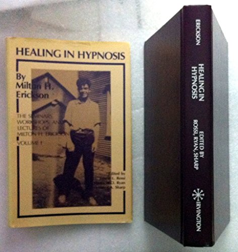 HEALING IN HYPNOSIS by Irvington Publishers., NY