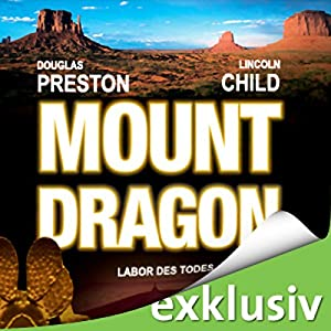 Mount Dragon: Labor des Todes Hörbuch