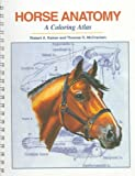 Horse Anatomy, Robert A. Kainer and Thomas O. McCracken, 1577790170