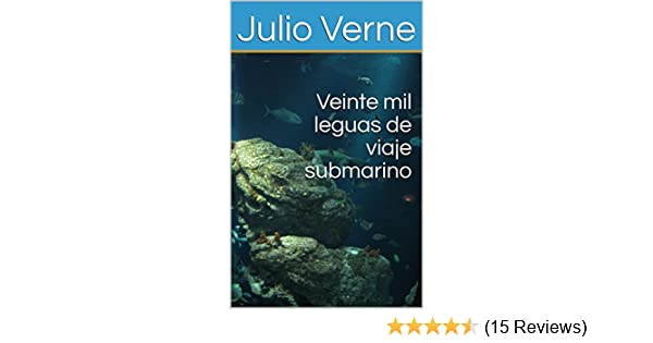 Amazon.com: Veinte mil leguas de viaje submarino (CLASICOS DE LA LITERATURA nº 3) (Spanish Edition) eBook: Julio Verne: Kindle Store