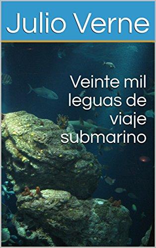 Veinte mil leguas de viaje submarino (CLASICOS DE LA LITERATURA nº 3) (Spanish