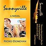 Sunnyville | Ricko Donovan