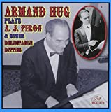 Armand Hug Plays A.J. Piron & Other Delectable Ditties by Armand Hug (2012-03-20)