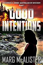 Good Intentions: A Georgie B. Goode Australian RV Mystery