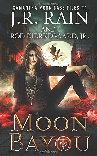 Moon Bayou (Samantha Moon Case Files) pdf