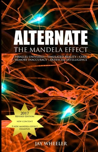 Alternate: The Mandela Effect