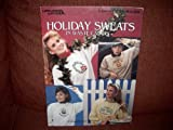 img - for HOLIDAY SWEATS IN WASTE CANVAS (Leaflet #833) Leisure Arts book / textbook / text book