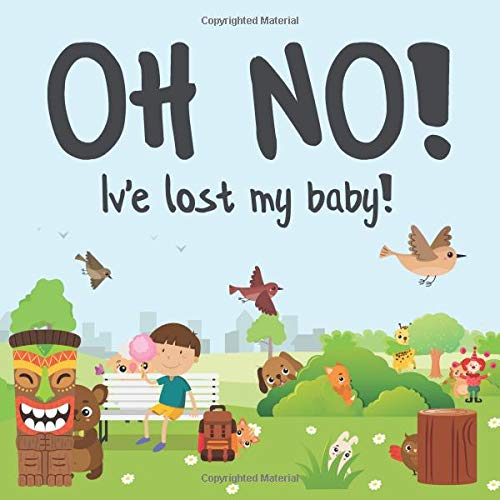 Download Oh No! I've Lost My Baby!: A Fun Where's Wally Style Book For 2-4 Year Olds pdf