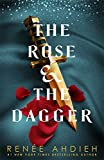 The Rose and the Dagger: The Wrath and the Dawn Book 2