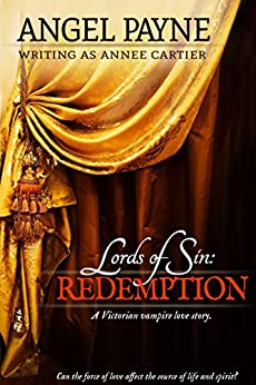 Lords of Sin: Redemption: A Victorian Vampire Love Story by [Payne, Angel, Cartier, Annee]