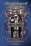 Blessed Margaret of Castello: Servant of the Sick