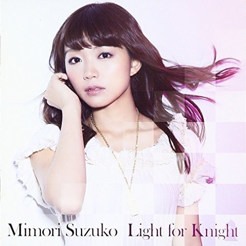 CD : Suzuko Mimori - Light for Knight / LTD CD+DVD Deluxe Edition (With DVD, Deluxe Edition, Hong Kong - Import, 2 Disc)