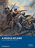 A World Aflame: Interwar Wargame Rules 1918–39 (Osprey Wargames)