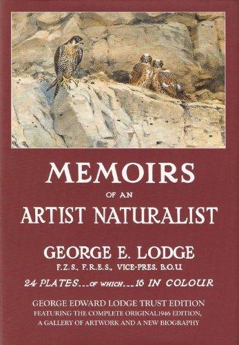 Download Memoirs of an Artist Naturalist: George Edward Lodge Trust Edition pdf epub