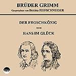 Der Froschkönig / Hans im Glück |  Brüder Grimm