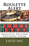 Roulette Alert: Roulette Pattern Tracking Sysem