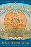 """Buddhist Fasting Practice - The Nyungne Method of Thousand Armed Chenrezig"" av Wangchen Rinpoche"