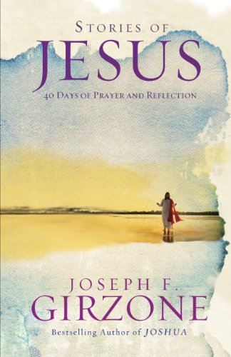 Stories of Jesus: 40 Days of Prayer and Reflection cover