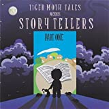Storyteller Part One by Tiger Moth Tales