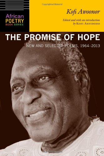 The Promise of Hope: New and Selected Poems, 1964-2013 (African Poetry Book)