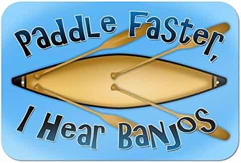 Paddle Faster I Hear Banjos Canoe Boating 9
