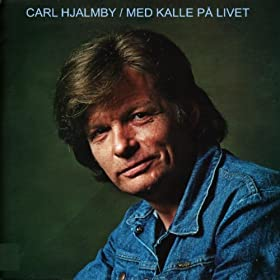 Carl Hjalmby - Med Kalle På Livet