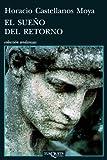 El sueno del retorno (Andanzas) (Spanish Edition)