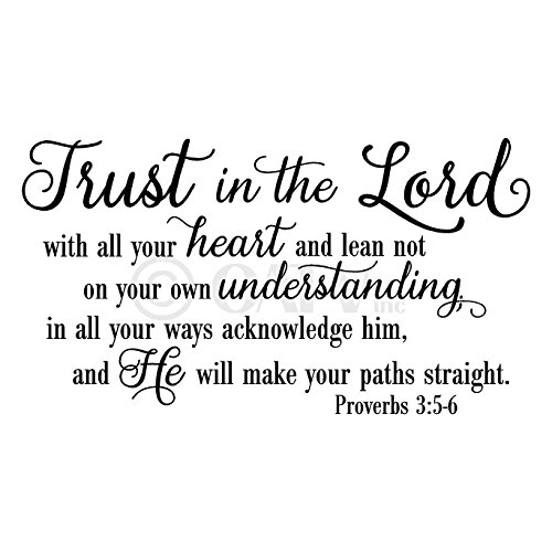Trust in the Lord Proverbs 3:5-6 vinyl wall decal quote (Black, 16.5″ x 30″)