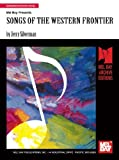 Songs of the Western Frontier, Jerry Silverman, 1562223100