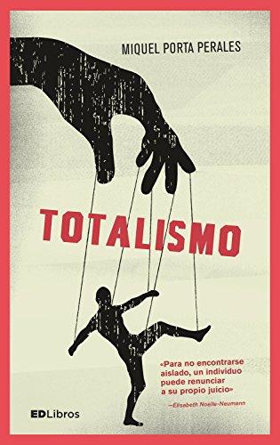 Totalismo: Un fantasma recorre Europa (Spanish Edition) by [Perales, Miquel Porta