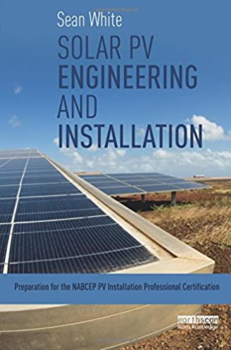 solar pv engineering and installation preparation for the nabcep pv rh amazon com Photovoltaic Cells Solar Photovoltaic Installers