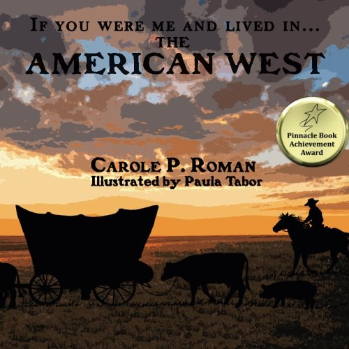 If You Were Me and Lived in...the American West (Volume