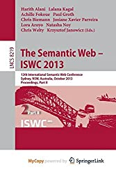 The Semantic Web - ISWC 2013. 12th International Semantic Web Conference, Sydney, NSW, Australia, October 21-25, 2013, Proceedings, Part II