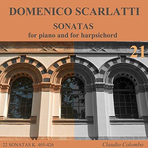Harpsichord Sonatas Complete (Domenico Scarlatti: Complete Sonatas for Piano and for Harpsichord, Vol. 21)
