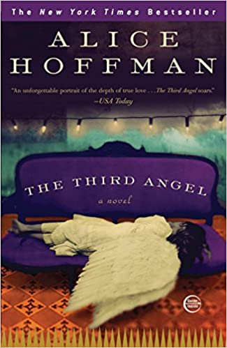 The Third Angel A Novel Amazon Fr Alice Hoffman Livres