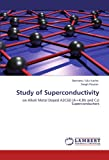Study of Superconductivity, Berhanu Tulu Kacha and Singh Pooran, 384653577X