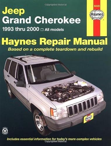 haynes repair manual jeep grand cherokee 1993 2000 larry warren rh amazon com 2001 Jeep Cherokee XJ Jeep Cherokee XJ Interior