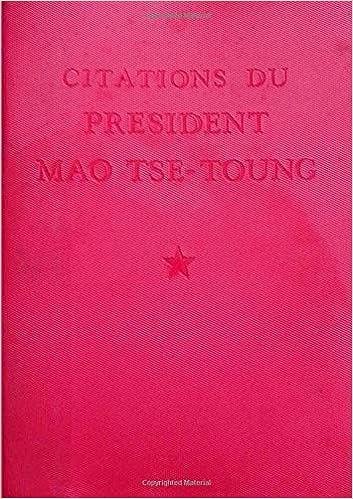 CITATIONS DU PRESIDENT MAO TSE-TOUNG