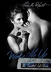Wake Me Up (The Tainted Ink Series Book 1)