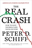 The Real Crash, Peter D. Schiff, 1250031338
