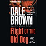Flight of the Old Dog | Dale Brown