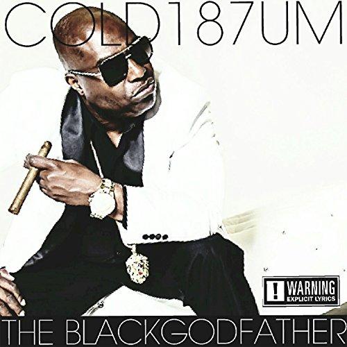 The Blackgodfather (Explicit) [Explicit]