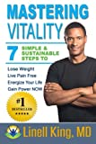 Mastering Vitality, Linell King and Susan Hemme, 1494433192