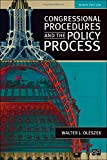 Congressional Procedures and the Policy Process, Walter J. Oleszek, 1452226032