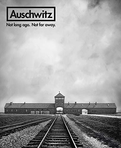 Image of Auschwitz: Not Long Ago. Not Far Away.
